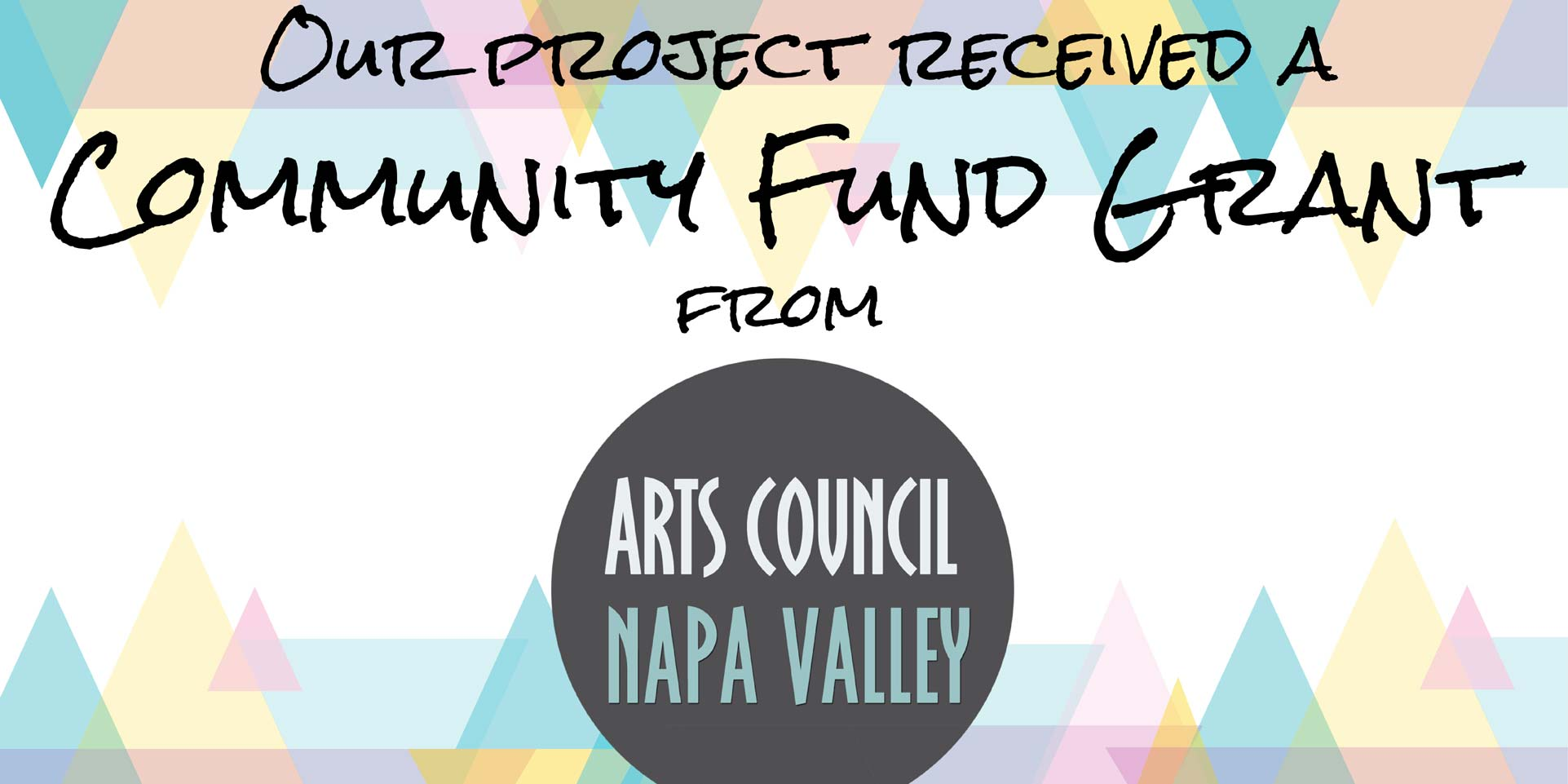 community fund grant from Napa Valley Arts Council